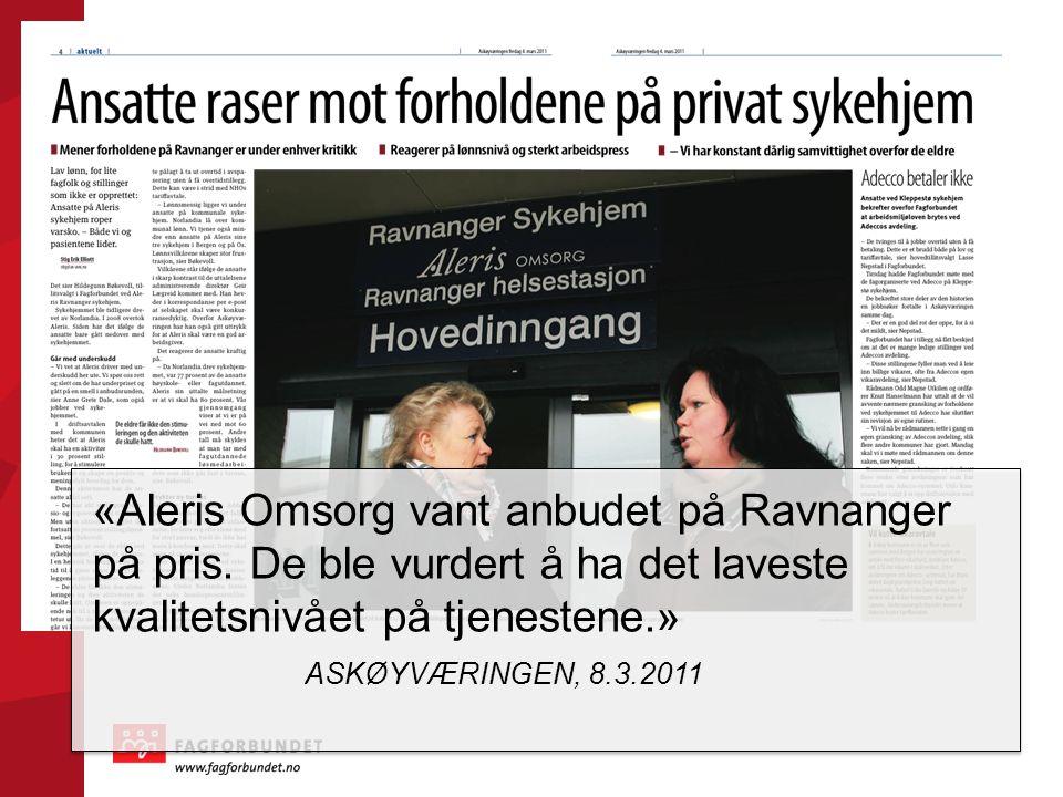 «Aleris Omsorg vant anbudet på Ravnanger på pris