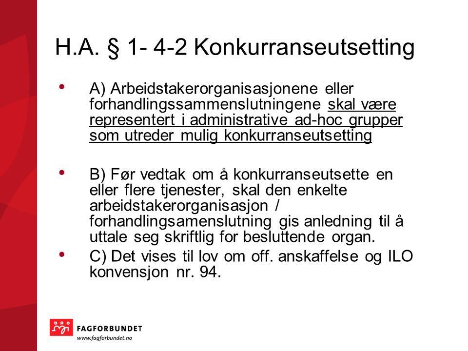H.A. § 1- 4-2 Konkurranseutsetting