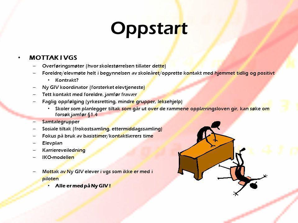 Oppstart MOTTAK I VGS. Overføringsmøter (hvor skolestørrelsen tillater dette)