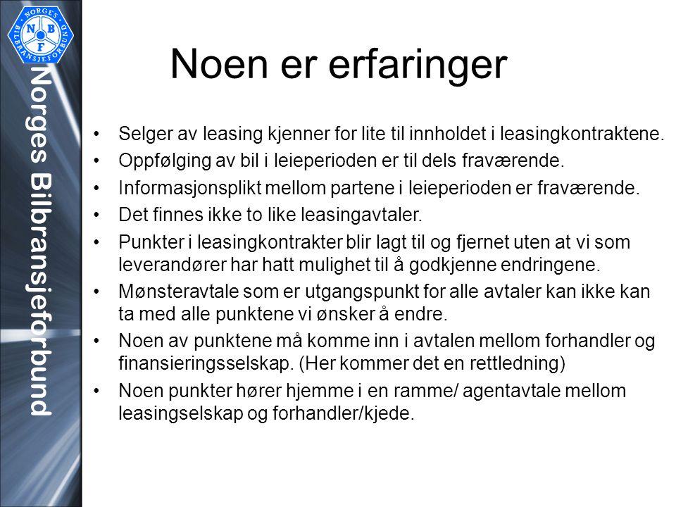 Noen er erfaringer Norges Bilbransjeforbund