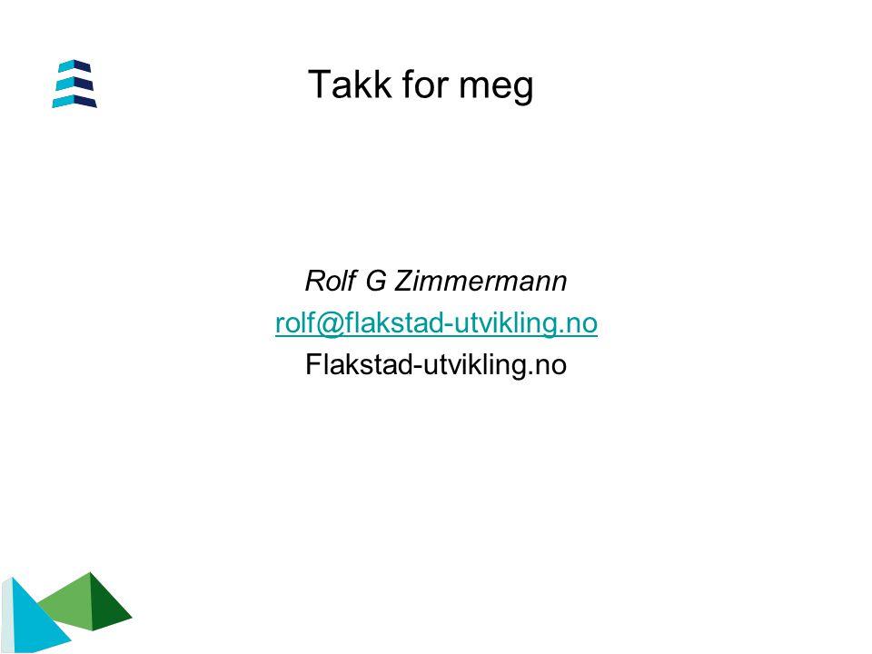 Rolf G Zimmermann rolf@flakstad-utvikling.no Flakstad-utvikling.no