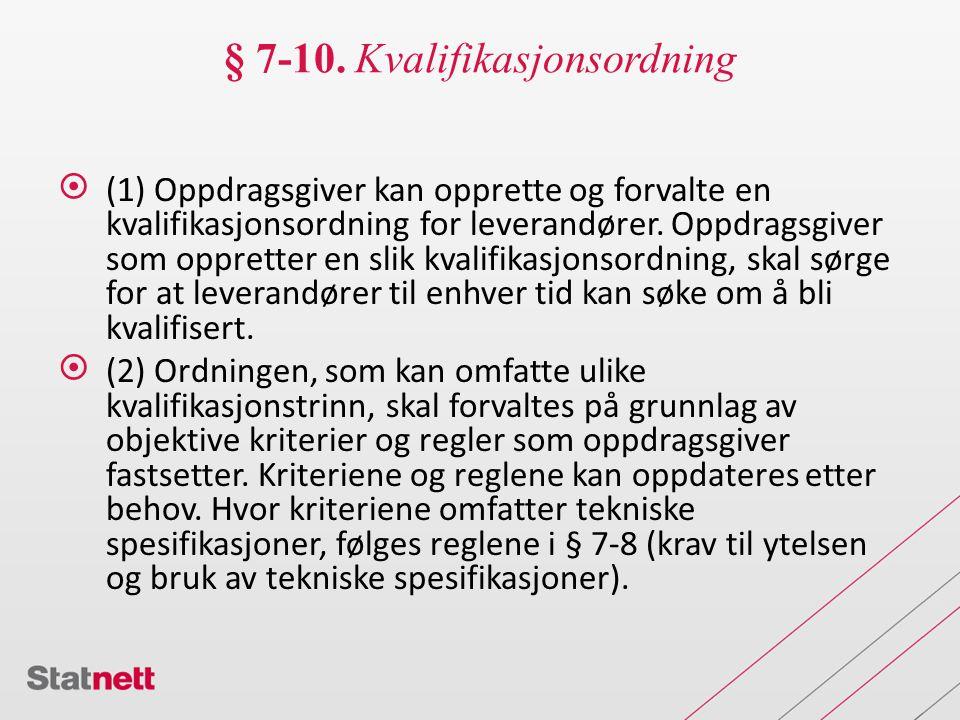 § 7-10. Kvalifikasjonsordning