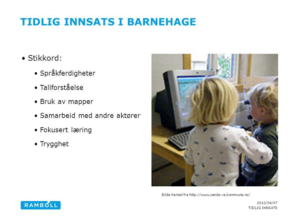 TIDLIG INNSATS I BARNEHAGE