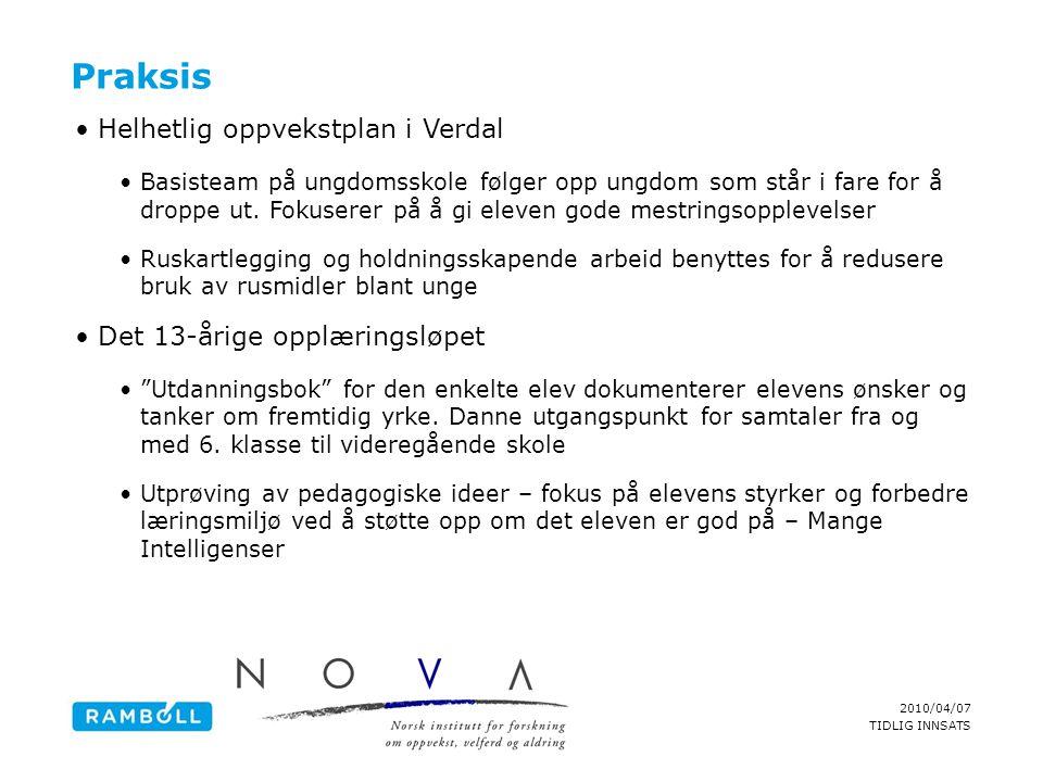Praksis Helhetlig oppvekstplan i Verdal Det 13-årige opplæringsløpet