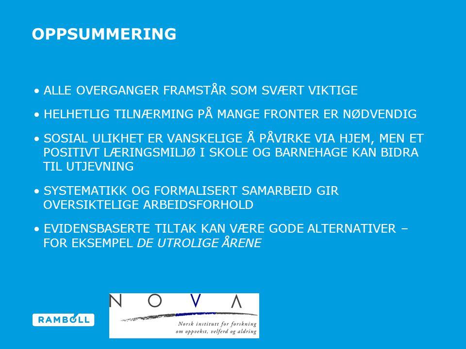 OPPSUMMERING ALLE OVERGANGER FRAMSTÅR SOM SVÆRT VIKTIGE