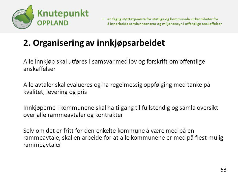 2. Organisering av innkjøpsarbeidet