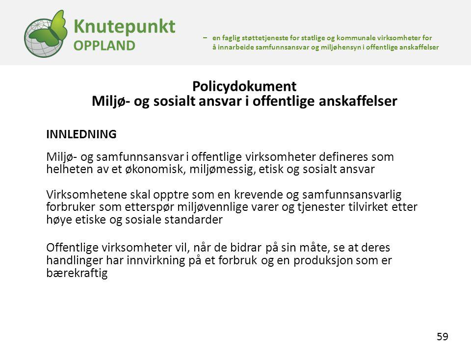 Policydokument Miljø- og sosialt ansvar i offentlige anskaffelser