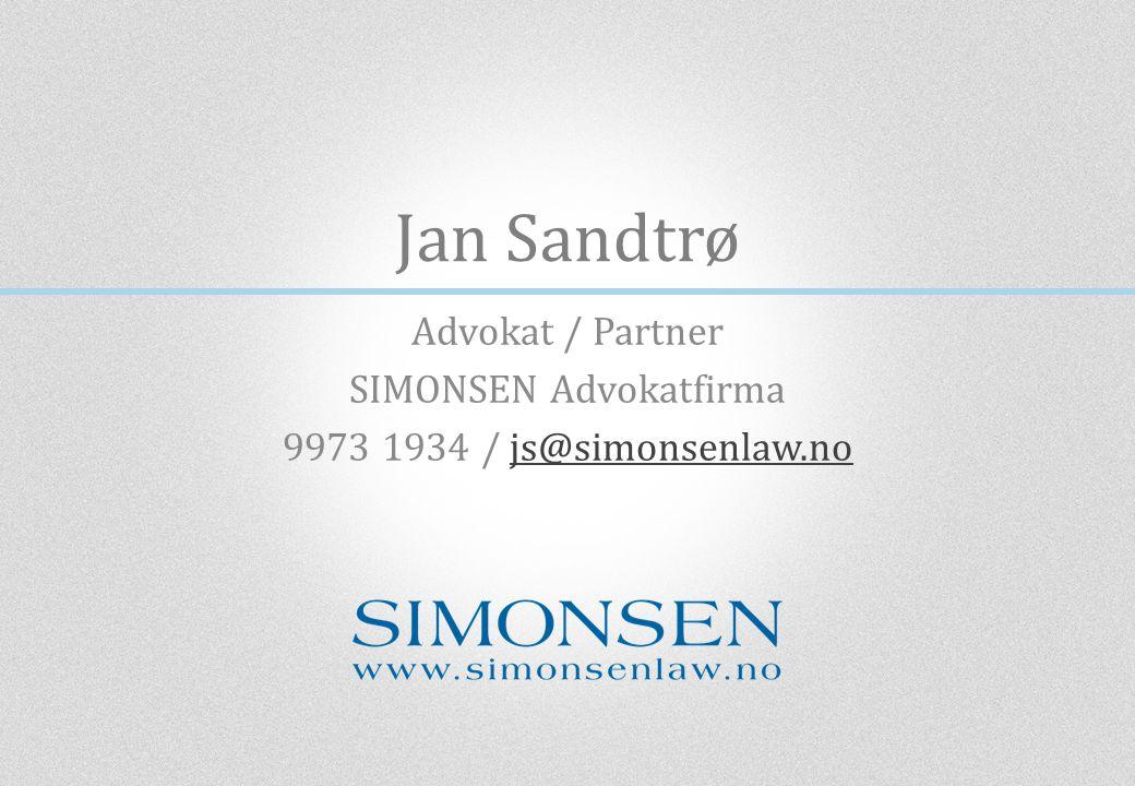 Advokat / Partner SIMONSEN Advokatfirma 9973 1934 / js@simonsenlaw.no