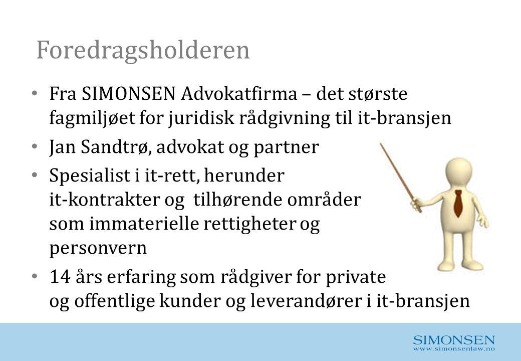Foredragsholderen Fra SIMONSEN Advokatfirma – det største fagmiljøet for juridisk rådgivning til it-bransjen.