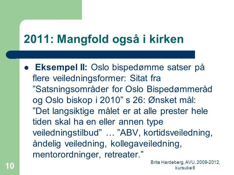 2011: Mangfold også i kirken
