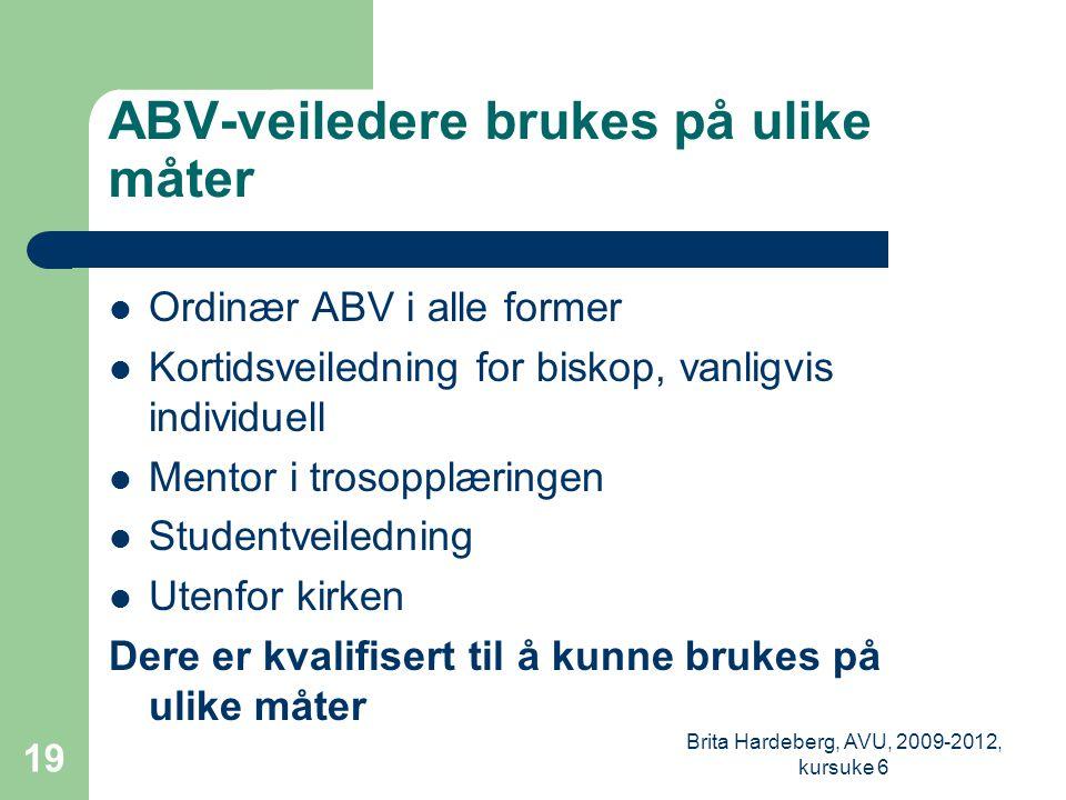 ABV-veiledere brukes på ulike måter