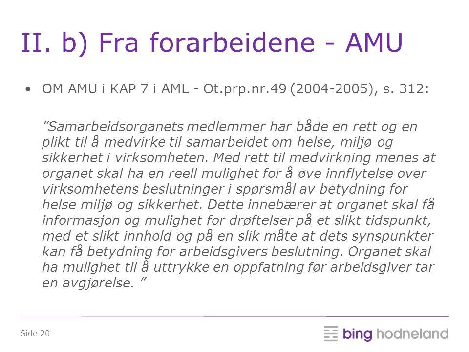 II. b) Fra forarbeidene - AMU
