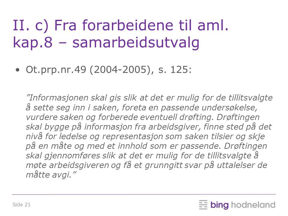 II. c) Fra forarbeidene til aml. kap.8 – samarbeidsutvalg