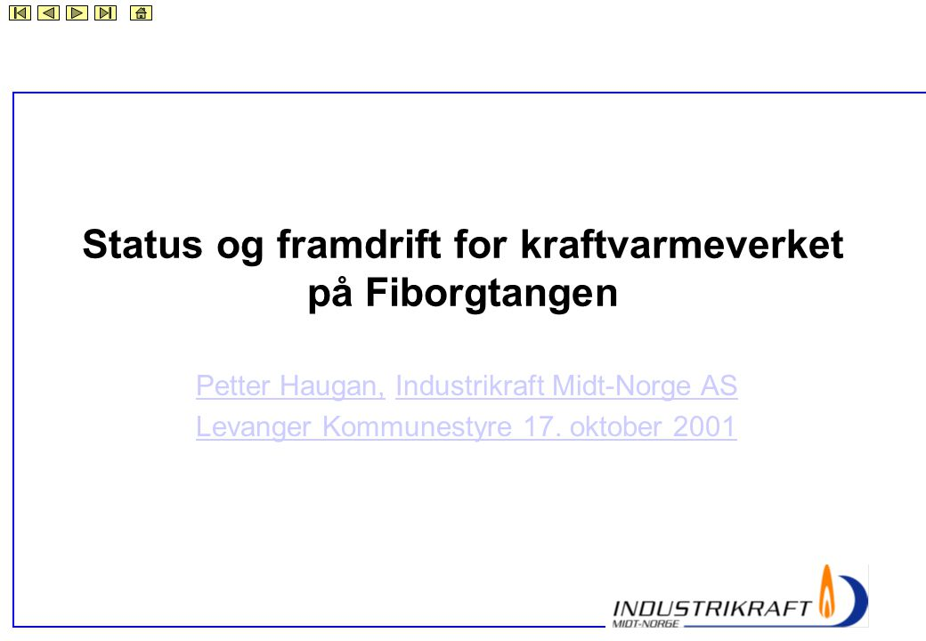 Status og framdrift for kraftvarmeverket på Fiborgtangen