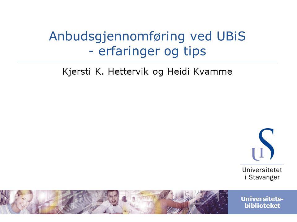 Anbudsgjennomføring ved UBiS - erfaringer og tips