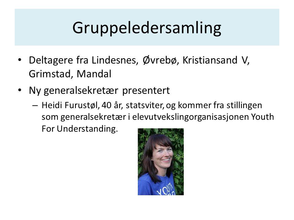 Gruppeledersamling Deltagere fra Lindesnes, Øvrebø, Kristiansand V, Grimstad, Mandal. Ny generalsekretær presentert.