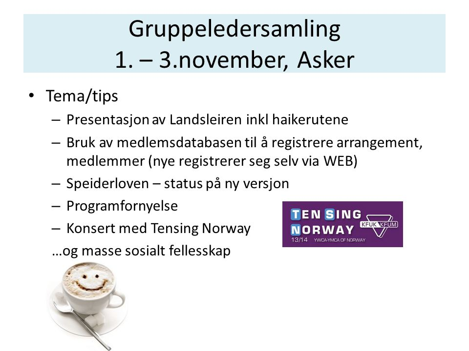 Gruppeledersamling 1. – 3.november, Asker