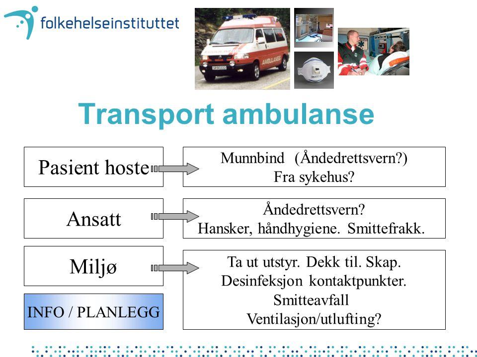 Transport ambulanse Pasient hoste Ansatt Miljø