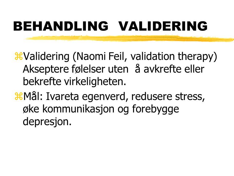 BEHANDLING VALIDERING