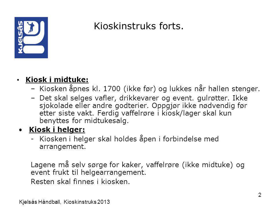 Kjelsås Håndball, Kioskinstruks 2013