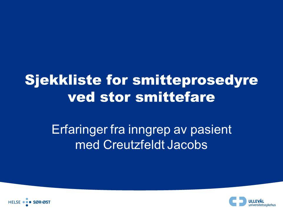 Sjekkliste for smitteprosedyre ved stor smittefare