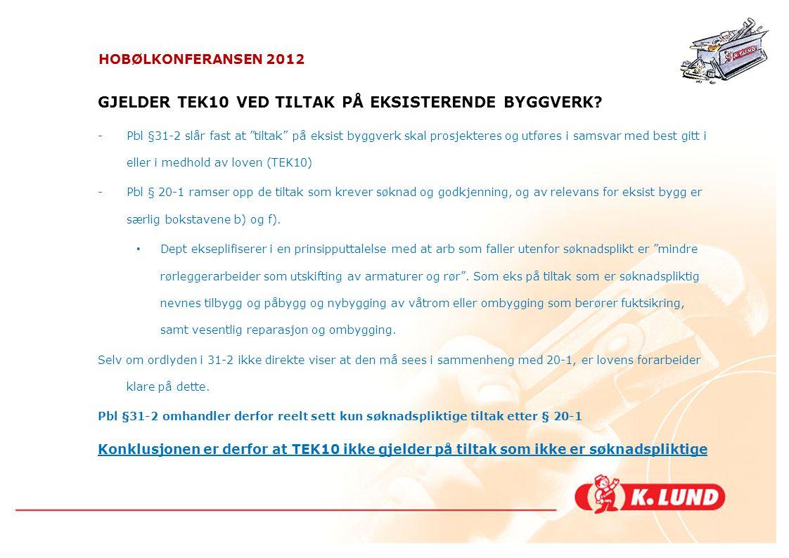 GJELDER TEK10 VED TILTAK PÅ EKSISTERENDE BYGGVERK