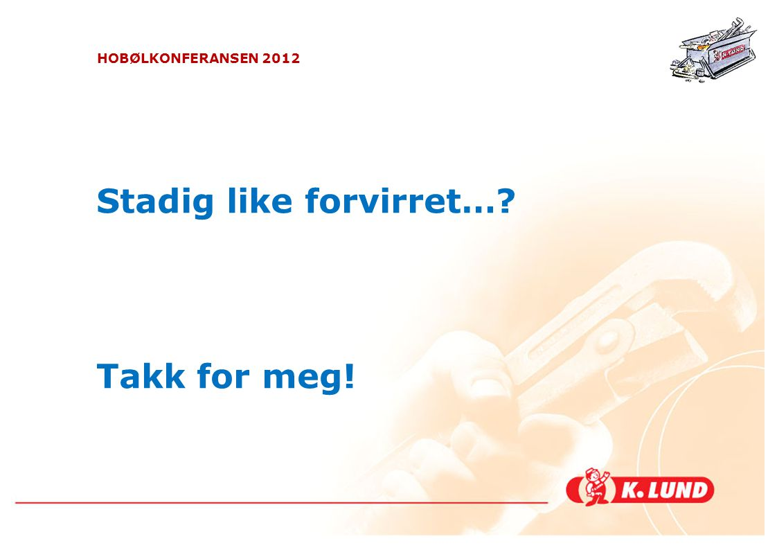 Stadig like forvirret…