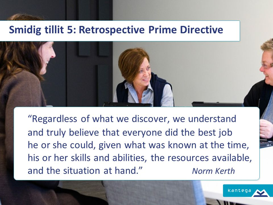 Smidig tillit 5: Retrospective Prime Directive