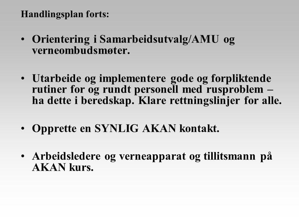 Orientering i Samarbeidsutvalg/AMU og verneombudsmøter.