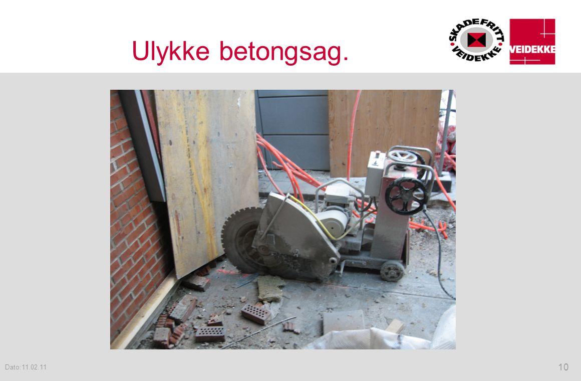 Ulykke betongsag. Dato:11.02.11