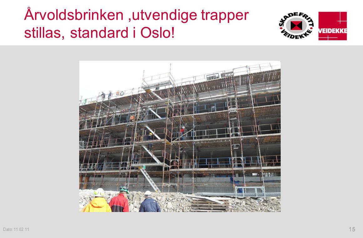Årvoldsbrinken ,utvendige trapper stillas, standard i Oslo!