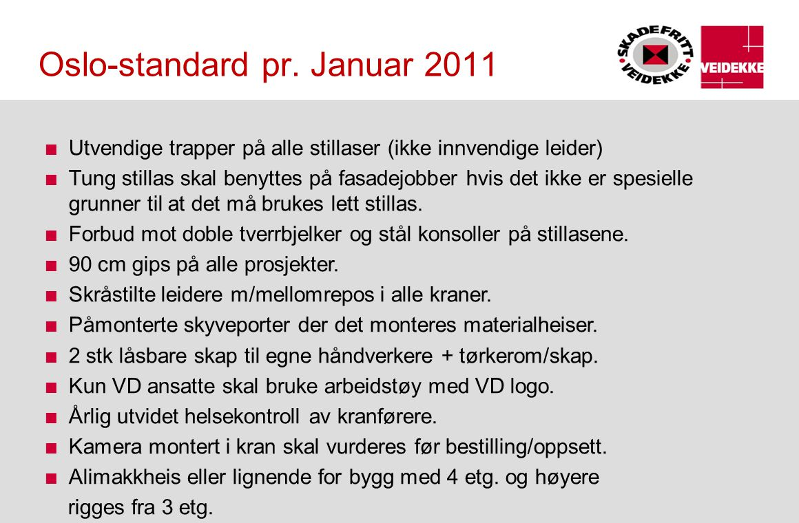 Oslo-standard pr. Januar 2011
