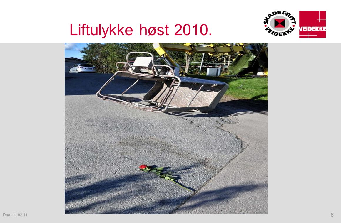 Liftulykke høst 2010. Dato:11.02.11