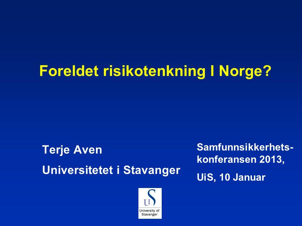 Foreldet risikotenkning I Norge