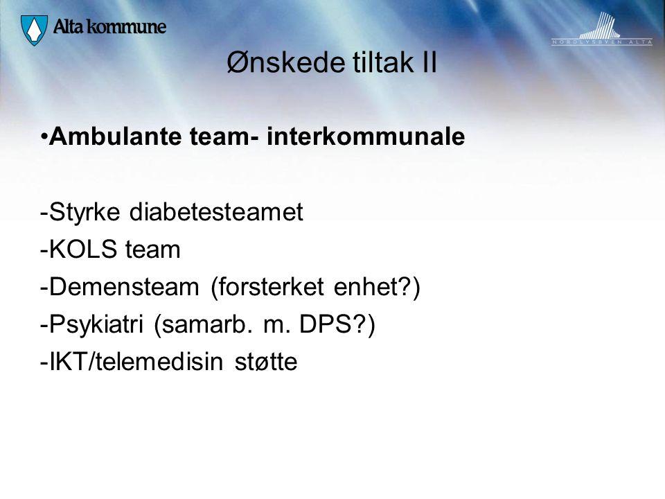 Ønskede tiltak II Ambulante team- interkommunale Styrke diabetesteamet