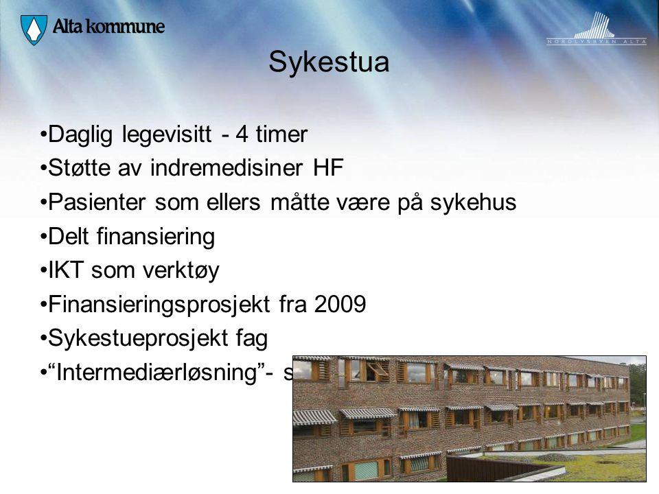 Sykestua Daglig legevisitt - 4 timer Støtte av indremedisiner HF