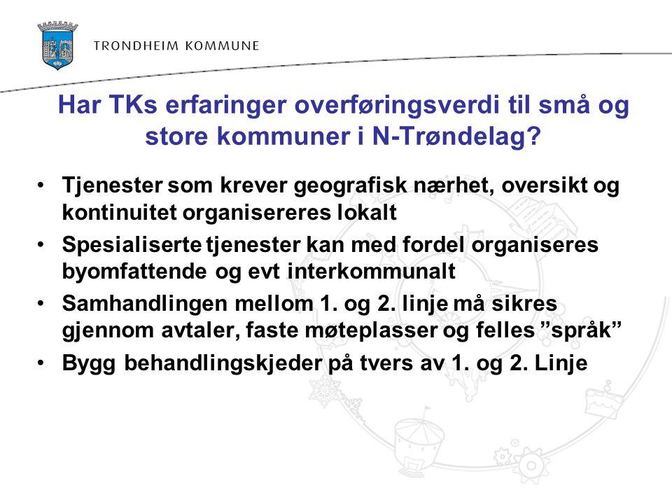 Har TKs erfaringer overføringsverdi til små og store kommuner i N-Trøndelag