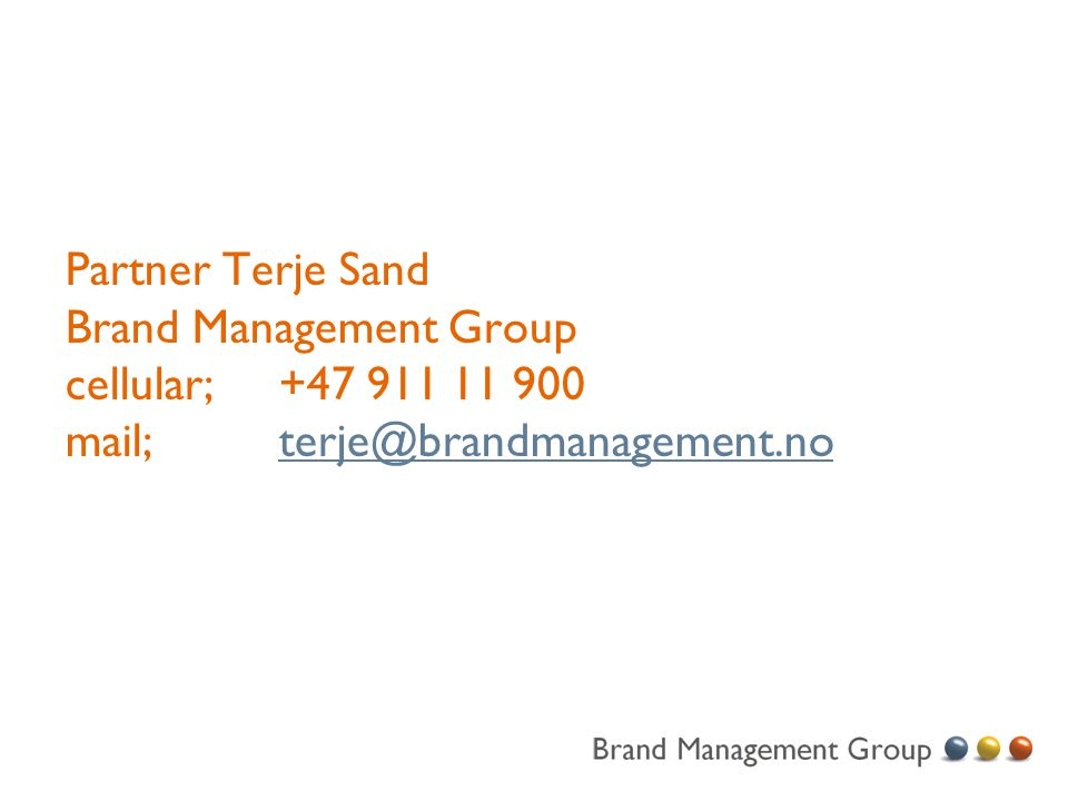 Partner Terje Sand Brand Management Group cellular;