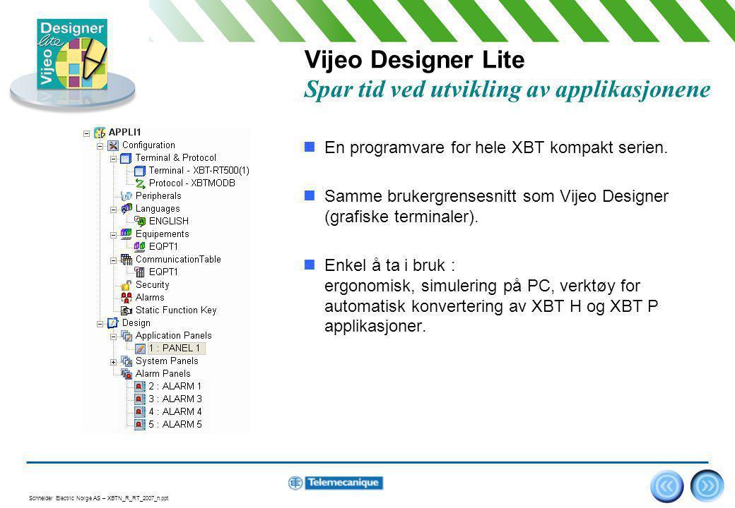 Vijeo Designer Lite Spar tid ved utvikling av applikasjonene