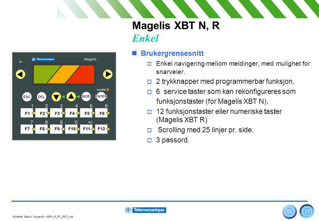 Magelis XBT N, R Enkel Brukergrensesnitt
