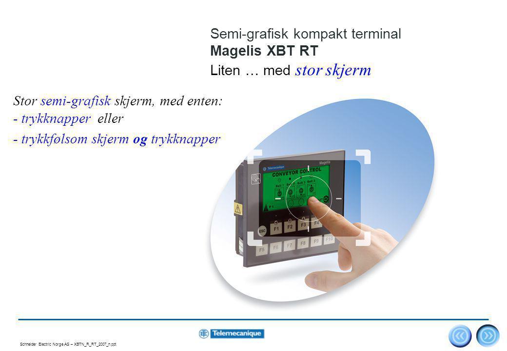 Semi-grafisk kompakt terminal Magelis XBT RT Liten … med stor skjerm