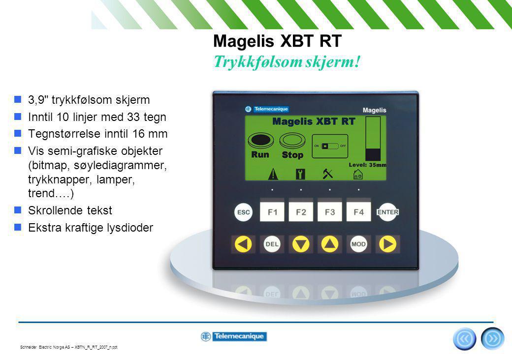 Magelis XBT RT Trykkfølsom skjerm!