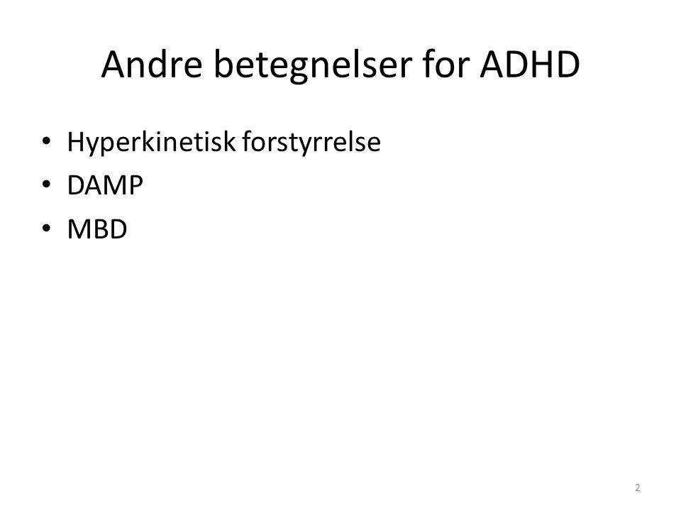 Andre betegnelser for ADHD