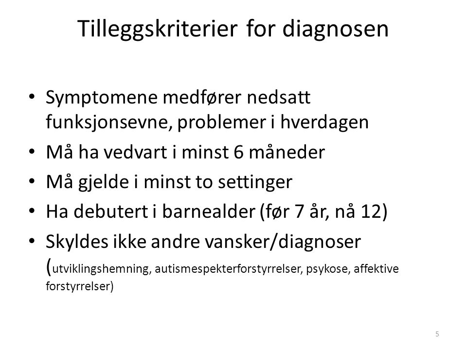 Tilleggskriterier for diagnosen