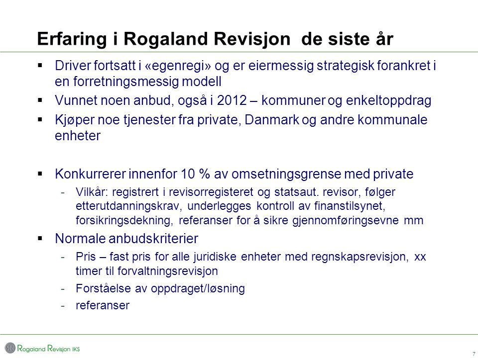 Erfaring i Rogaland Revisjon de siste år