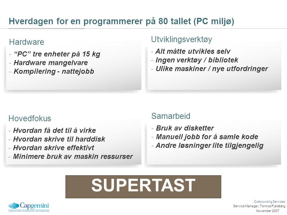 Dagens situasjon Dagens situasjon Service Manager, Tormod Fjeldberg
