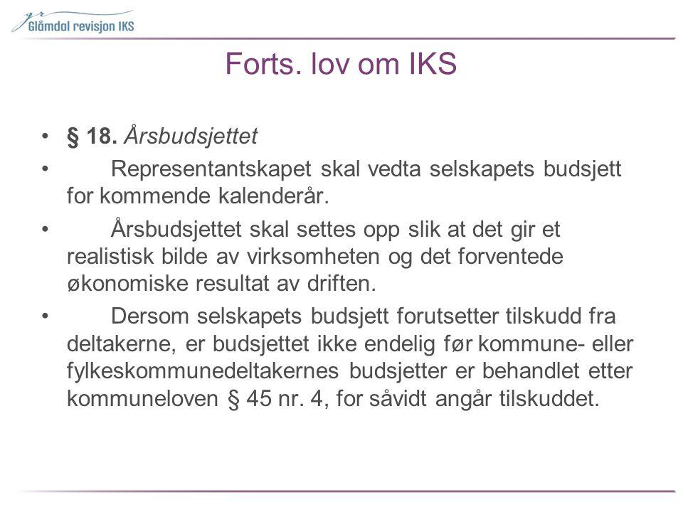 Forts. lov om IKS § 18. Årsbudsjettet