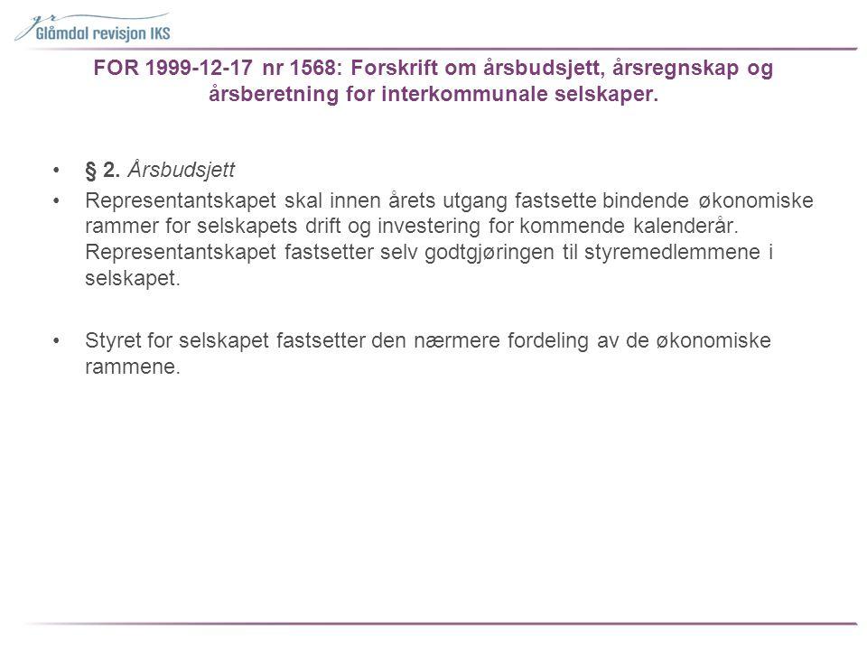 FOR 1999-12-17 nr 1568: Forskrift om årsbudsjett, årsregnskap og årsberetning for interkommunale selskaper.