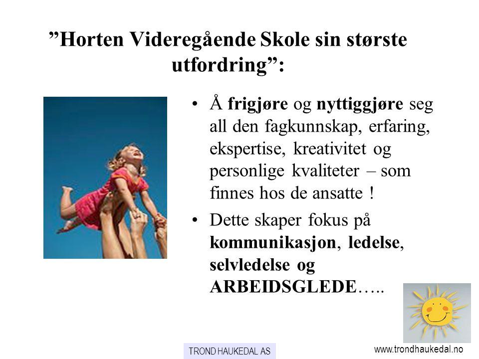 Horten Videregående Skole sin største utfordring :