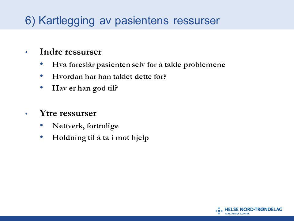 6) Kartlegging av pasientens ressurser